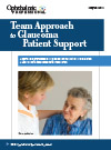 Team Approach to Glaucoma Patient Support